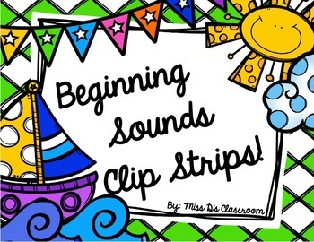 Beginning Sounds Clip Strips!
