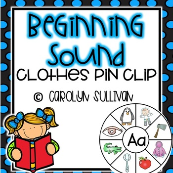 Beginning Sounds: Clothes Pin Clipping