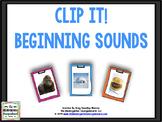 Clip It!  Beginning Sounds!
