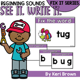 Beginning Sounds Fix It - See it. Write it. Interactive Po
