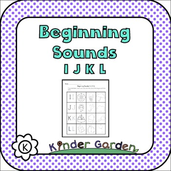 Beginning Sounds: IJKL
