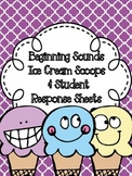 Beginning Sounds Ice Cream Cone & Scoop Sorts & Student Response Sheets
