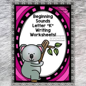 """Beginning Sounds """"Letter K"""" (Writing Worksheets)"""
