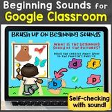 Beginning Sounds Letter Sounds for Google Classroom Distan