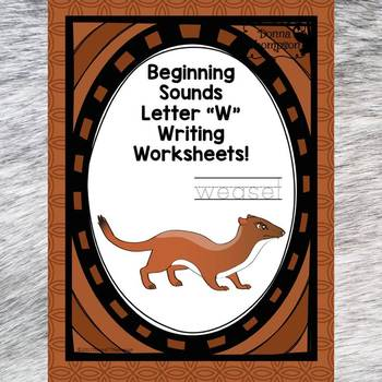"""Beginning Sounds """"Letter W"""" (Writing Worksheets)"""