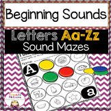 Beginning Sounds: Letters A-Z Sound Mazes