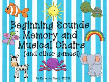 Beginning Sounds Memory and Musical Chairs-Kindergarten and First Grade