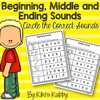 Beginning Sounds, Middle Sounds, and Ending Sounds
