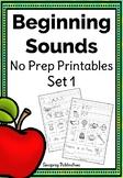 Beginning Sounds No Prep Printables Set 1