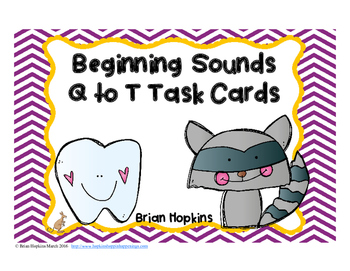 Beginning Sounds Q to T Task Cards