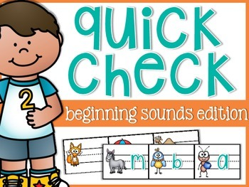 Beginning Sounds Quick Check