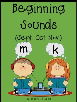 September, October, and November - Beginning Sounds