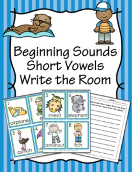 Beginning Sounds Short Vowel Write the Room Activity
