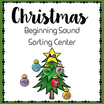 Beginning Sounds Sort- Christmas Theme