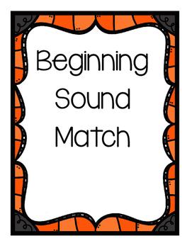 Beginning Sounds Sort and Match