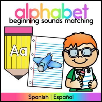 Beginning Sounds Spanish - Centro de Sonidos Iniciales