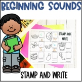 Beginning Sounds- Stamp and Write Sounds