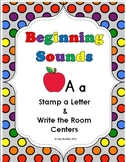 Alphabet - Beginning Sounds Stamp and Write the Room Centers