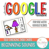 Beginning Sounds Task Cards — For Google Drive