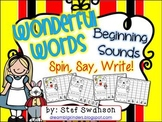 Beginning Sounds {Wonderful Words!} Spin, Say, Write!