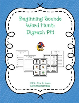 Beginning Sounds Word Hunt/Write the Room: Digraph PH