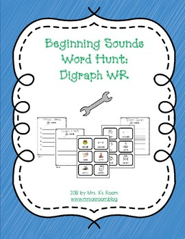 Beginning Sounds Word Hunt/Write the Room: Digraph WR