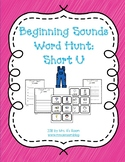 Beginning Sounds Word Hunt/Write the Room: Short U