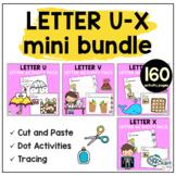 Beginning Sounds Worksheets Letter U to Letter X Mini BUNDLE