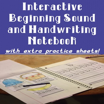 Beginning Sounds and Handwriting Interactive Notebook with