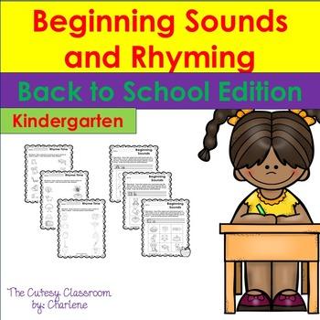Beginning Sounds and Rhyming - Back to School ELA CCSS RF.K.2a; RF.K.3