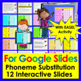 Phoneme Substitution - Google Slides Kindergarten and Firs