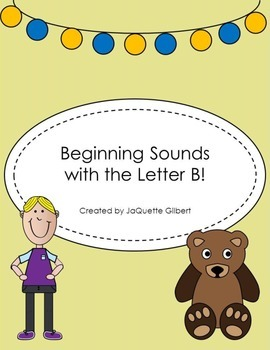 Beginning Sounds with the Letter B!