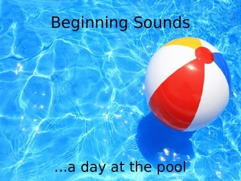 Beginning Sounds...a day at the pool