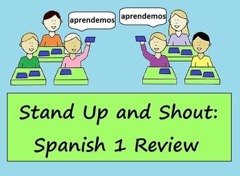 Beginning Spanish 2/Spanish 1 Review Game: Stand Up and Shout