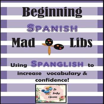 Spanish Mad Libs - Spanglish - Dual Language Classroom