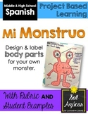 Spanish Monster Project - Mi Monstruo - Body Parts Unit