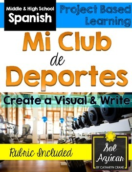 Spanish Project - Design Your Dream Gym - Sports - Deportes