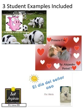 Spanish Presentation Project - Mi pequeña historia - Write a Story in Preterite