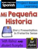 Spanish Presentation Project - Mi pequeña historia - Write