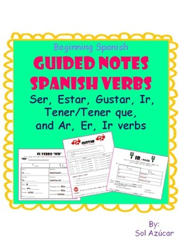 Guided Notes & Practice: ALL Beginning Spanish Verbs