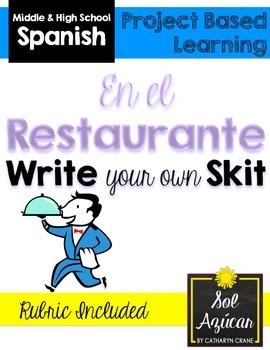 Beginning Spanish Write Your Own Skit - En el restaurante