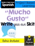 Beginning Spanish Write Your Own Skit - ¡Mucho Gusto!