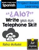 Beginning Spanish Write Your Own Skit - Telephone Conversation