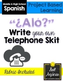 Beginning Spanish Write Your Own Skit - Telephone Conversation