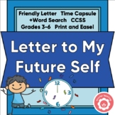 Back To School Time Capsule Letter To My Future Self CCSS 3-6 Print and Digital