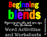 Beginning Three Letter Blends Word Activities and Worksheets