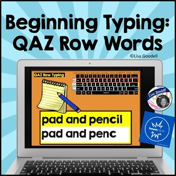 Beginning Typing Practice: Q, A & Z Row Words