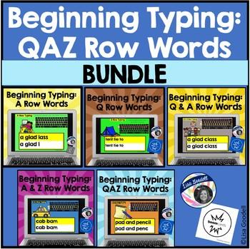 BUNDLE: Beginning Typing Practice: Q, A & Z Row Words