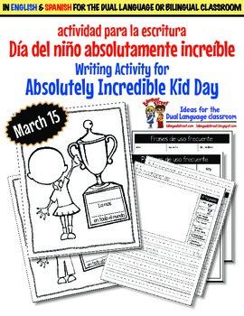 Beginning Writers Prompt Incredible Kid Day SPANISH ENG. B