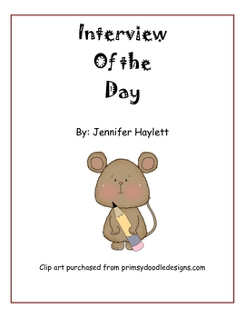"Beginning Writing - ""Interview of the Day"" Class Book"